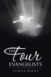 The Four Evangelists ebook by Patrick Remily