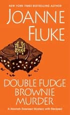 Double Fudge Brownie Murder eBook par Joanne Fluke