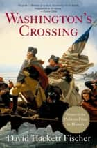 Washington's Crossing ebook by David Hackett Fischer