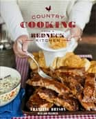 Country Cooking from a Redneck Kitchen ebook by Francine Bryson, Ann Volkwein
