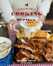 Country Cooking from a Redneck Kitchen - A Cookbook ebook by Francine Bryson, Ann Volkwein