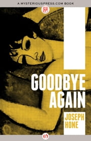 Goodbye Again ebook by Joseph Hone