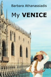 My VENICE ebook by Barbara Athanassiadis