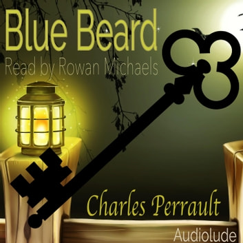 Blue Beard audiobook by Charles Perrault