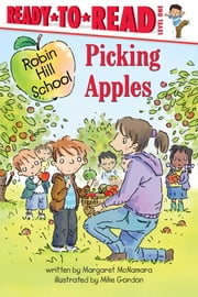 Picking Apples ebook by Margaret McNamara,Mike Gordon