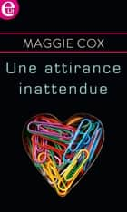 Une attirance inattendue ebook by