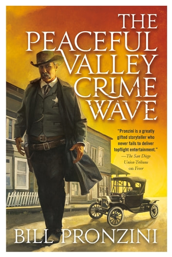 The Peaceful Valley Crime Wave - A Western Mystery ebook by Bill Pronzini