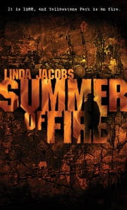 Summer of Fire ebook by Linda Jacobs
