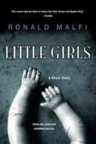 Little Girls ebook by Ronald Malfi