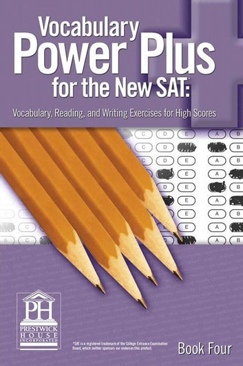 Vocabulary Power Plus for the New SAT - Book Four ebook by Daniel A. Reed