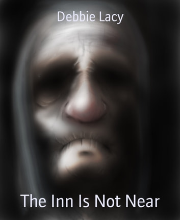 The Inn Is Not Near ebook by Debbie Lacy