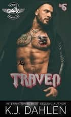 Traven - WarLords MC, #6 ebook by Kj Dahlen