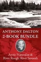 Polar Region Explorers 2-Book Bundle ebook by Anthony Dalton