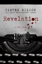 Revelation ebook by Carter Wilson