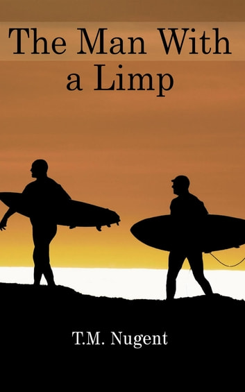 The Man With a Limp ebook by Timothy Nugent