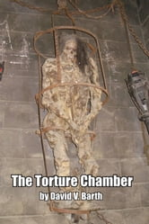 The Torture Chamber ebook by David Barth