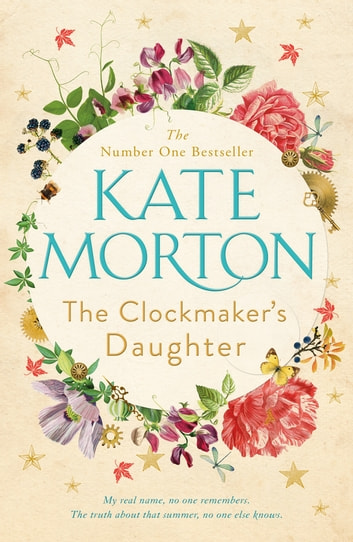 The Clockmaker's Daughter ebook by Kate Morton