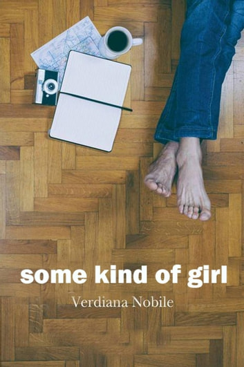 Some Kind Of Girl ebook by Verdiana Nobile