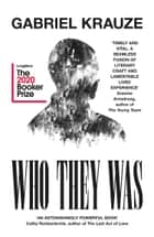Who They Was ebook by Gabriel Krauze