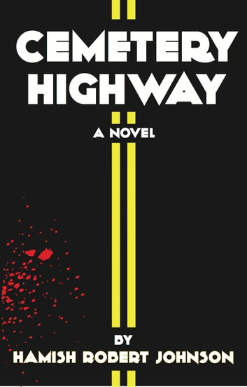 Cemetery Highway ebook by Hamish Robert Johnson