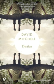 Dertien ebook by David Mitchell, Arthur de Smet