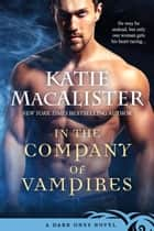In the Company of Vampires ebook by