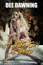 A Letto con la Band eBook by Dee Dawning