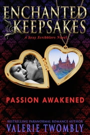 Passion Awakened ebook by Valerie Twombly
