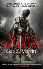 War of Shadows - Book 3 of the Ascendant Kingdoms Saga ebook by