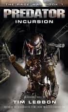 Predator: Incursion ebook by