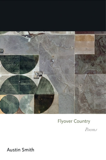 Flyover Country - Poems ebook by Austin Smith