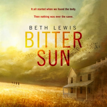Bitter Sun audiobook by Beth Lewis