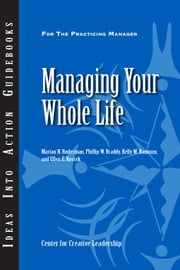 Managing Your Whole Life ebook by Ruderman, Marian N.