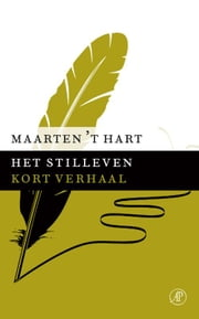 Het stilleven ebook by Maarten 't Hart