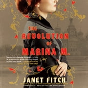The Revolution of Marina M. audiobook by Janet Fitch