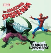 Amazing Spider-Man, The: Lizard's Rage, The ebook by Disney Book Group