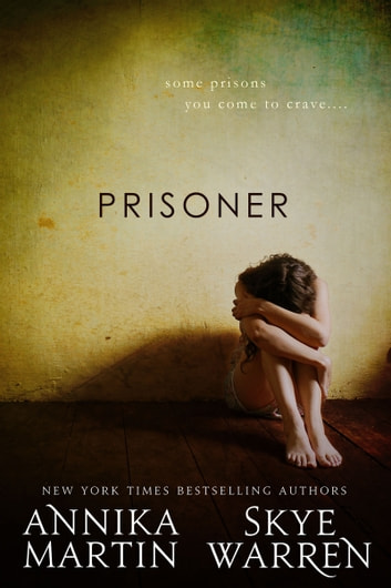 Prisoner ebook by Skye Warren,Annika Martin