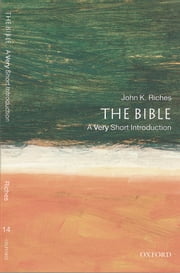 The Bible: A Very Short Introduction ebook by John Riches