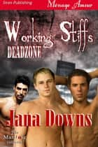 Working Stiffs ebook by Jana Downs