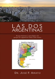 ''Las Dos Argentinas'' ebook by Dr. José F. Amato