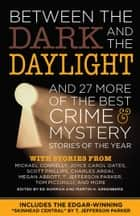 Between the Dark and the Daylight e-bok by Ed Gorman, Martin Greenberg