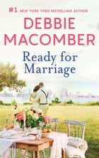 Ready for Marriage ebook by Debbie Macomber