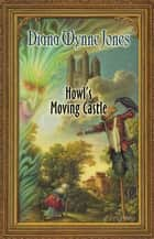 Howl's Moving Castle ebook by Diana Jones