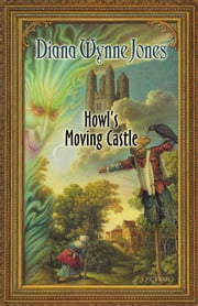Howl's Moving Castle ebook by Kobo.Web.Store.Products.Fields.ContributorFieldViewModel