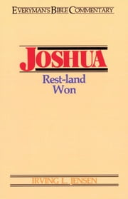 Joshua- Everyman's Bible Commentary ebook by Irving L. Jensen