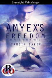 Amyex's Freedom ebook by Tamsin Baker