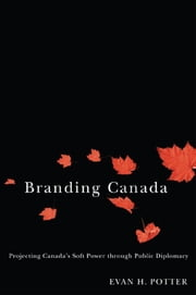 Branding Canada ebook by Evan Potter