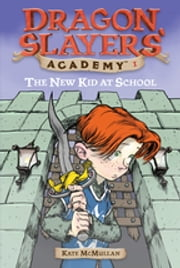 The New Kid at School #1 ebook by Kate McMullan,Bill Basso,Stephen Gilpin