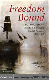 Freedom Bound ebook by Tomlins, Christopher