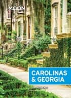 Moon Carolinas & Georgia ebook by Jim Morekis